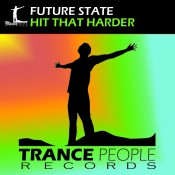Future State - Hit That Harder