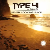 Type 41 feat. Goshen Sai - Never Looking Back