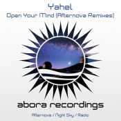 Yahel - Open Your Mind (Afternova Remixes)