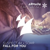 Suspect 44 x Soar - Fall For You