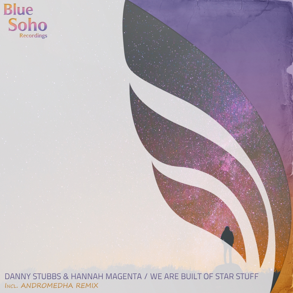 Danny Stubbs & Hannah Magenta - We Are Built Of Star Stuff