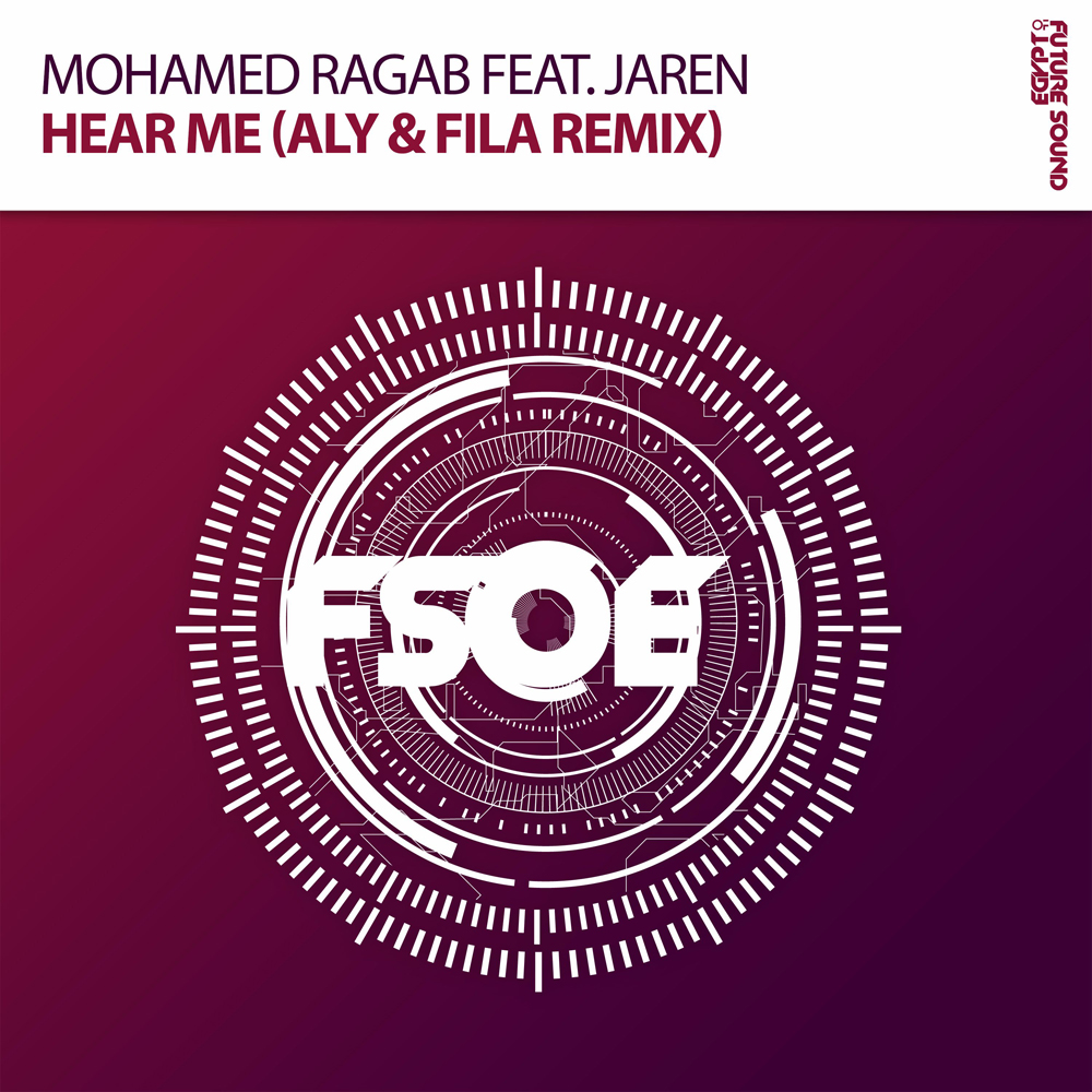 Mohamed Ragab feat. Jaren - Hear Me (Aly & Fila Remix)