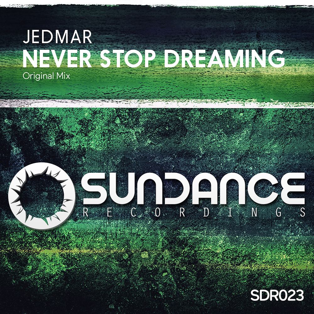 Jedmar - Never Stop Dreaming