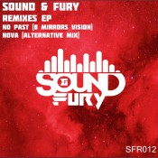 Sound & Fury - Remixes EP