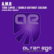 A.M.R - Time Lapse / World Without Colour