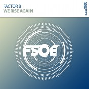 Factor B - We Rise Again