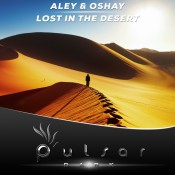 Aley & Oshay - Lost In The Desert