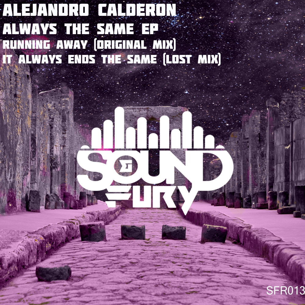 Alejandro Calderon - Always The Same EP