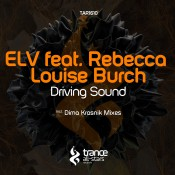 ELV feat. Rebecca Louise Burch - Driving Sound