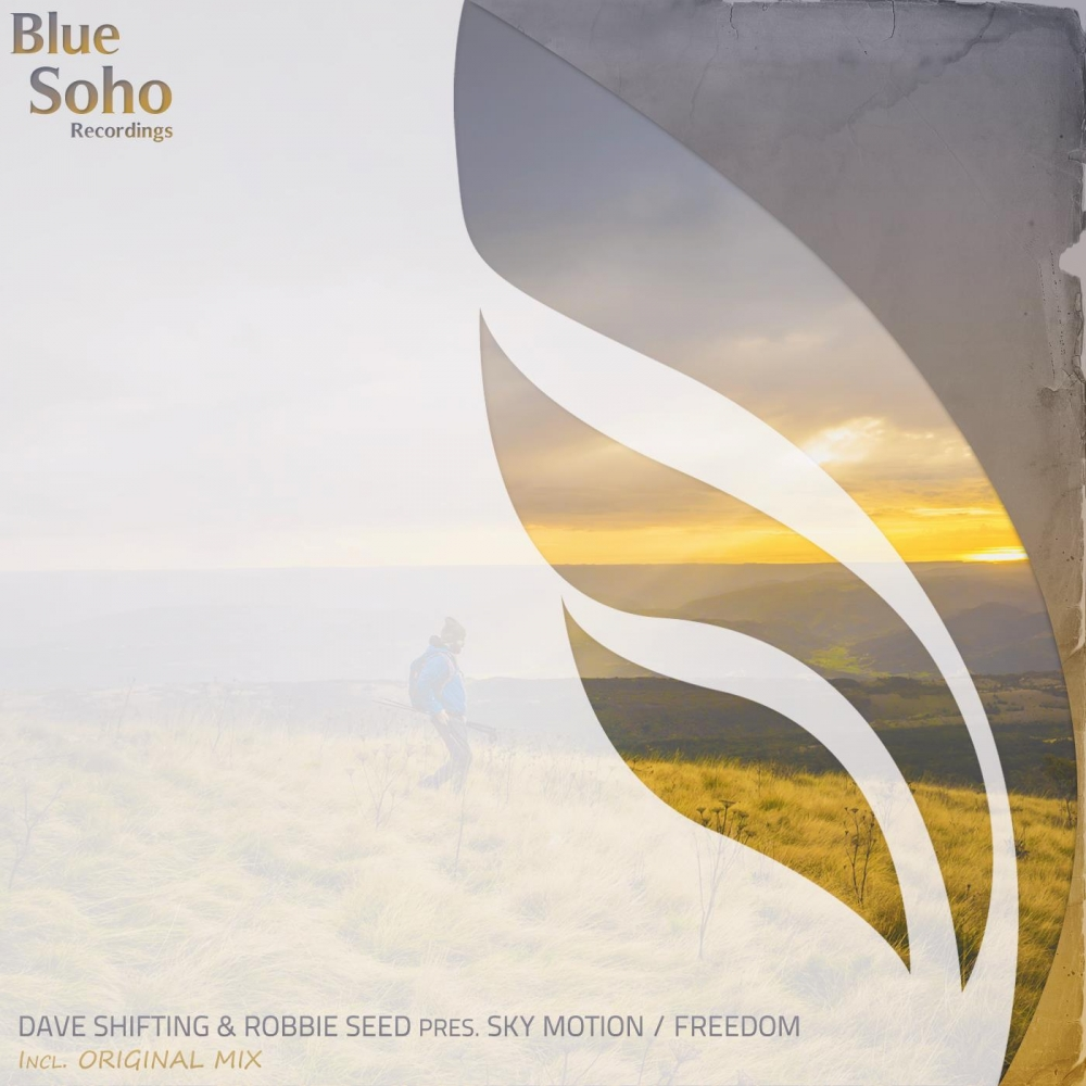 Dave Shifting & Robbie Seed pres. Sky Motion - Freedom