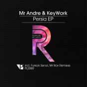 Mr Andre & KeyWork - Persia EP