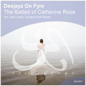 Deejayz On Fyre - The Ballad of Catherine Rose