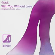 9eek - With You Without Love