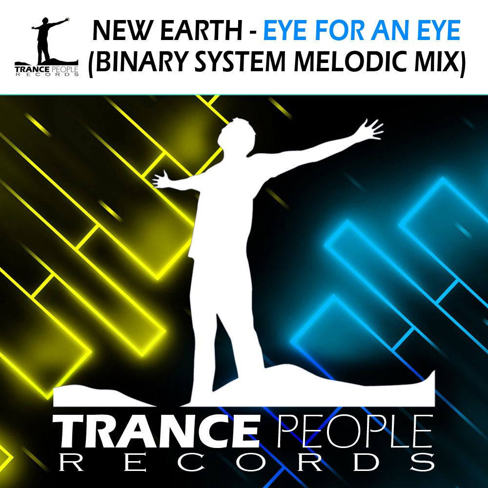 New Earth - Eye For An Eye (Binary System Melodic Mix)