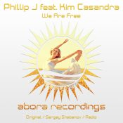 Phillip J feat. Kim Casandra - We Are Free