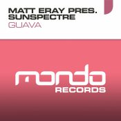 Matt Eray pres. Sunspectre - Guava