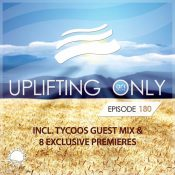 Ori Uplift - Uplifting Only 180 (incl. Tycoos Guestmix)