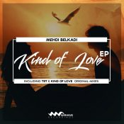 Mehdi Belkadi - Kind Of Love EP