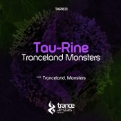 Tau-Rine - Tranceland Monsters