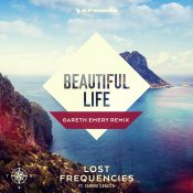 Lost Frequencies feat. Sandro Cavazza - Beautiful Life (Gareth Emery Remix)