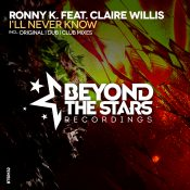Ronny K. feat. Claire Willis - I'll Never Know