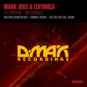 Mark Jous & Eufonica - Fly With Me (The Remixes)