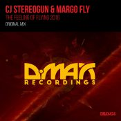 CJ Stereogun & Margo Fly - The Feeling Of Flying 2016