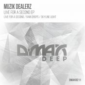 Muzik Dealerz - Live for a Second EP