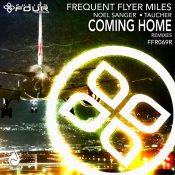 Frequent Flyer Miles - Coming Home (Remixes)
