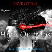 Psyrotica - High On Music