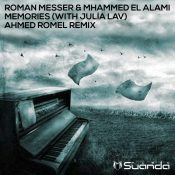 Roman Messer & Mhammed El Alami With Julia Lav - Memories (Ahmed Romel Remix)