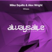 Mike Squillo & Alex Wright - Mikasa