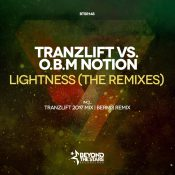 tranzLift Vs. O.B.M Notion - Lightness (The Remixes)
