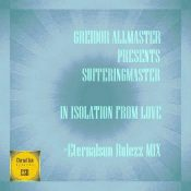 Greidor Allmaster pres. Sufferingmaster - In Isolation From Love (Eternalsun Rulezz Mix)
